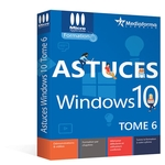 Astuces Windows 10 Tome6