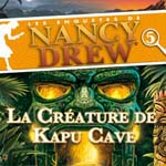Nancy Drew : Kapu Cave